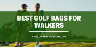 Best Golf Bags for Walkers