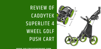 CaddyTek SuperLite 4 Wheel Golf Push Cart Review