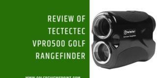 Review of TecTecTec VPRO500 Golf Rangefinder