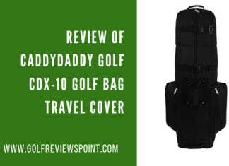 CaddyDaddy Golf CDX-10 Golf Bag Travel Cover