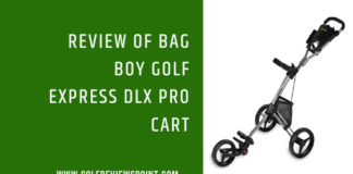 Review of Bag Boy Golf Express DLX Pro Cart