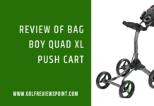 Review of Bag Boy Quad XL Push Cart
