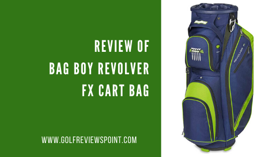 Review of Bag Boy Revolver FX Cart Bag