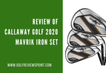 Review of Callaway Golf 2020 Mavrik Iron Set