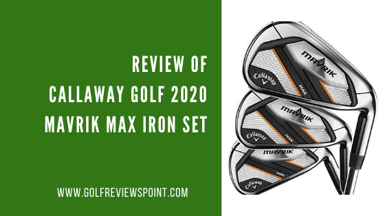 lf 2020 Mavrik Max Iron Set