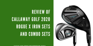 Review of Callaway Golf 2020 Rogue X Iron Sets and Combo Sets
